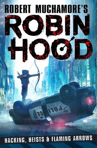 Robin Hood: Hacking, Heists &FlamingArrows