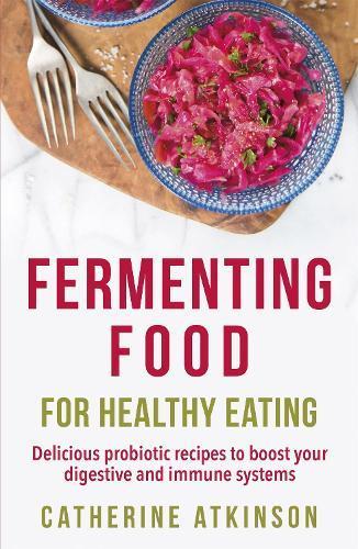 Fermenting Food forHealthyEating