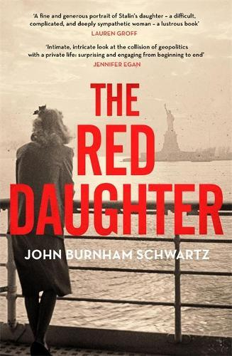 The Red Daughter by John Burnham Schwartz, Sophie Lambert