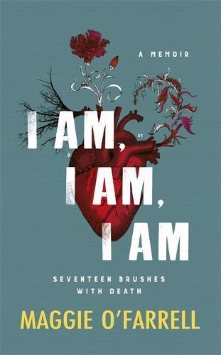I am, I am, I am: Seventeen BrusheswithDeath