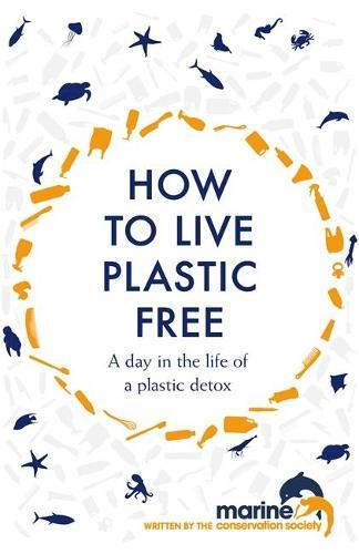 How to Live Plastic Free: a day in the life of aplasticdetox