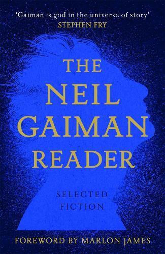 The Neil Gaiman Reader:SelectedFiction