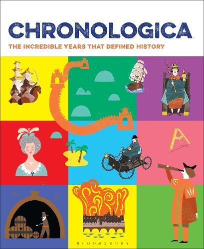 Chronologica: The Incredible Years ThatDefinedHistory