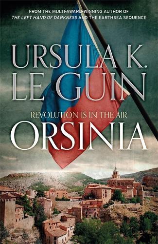 Orsinia: Malafrena, Orsinian Tales