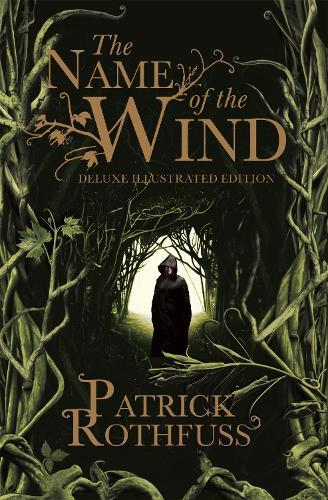 The Name of the Wind: 10th Anniversary DeluxeIllustratedEdition