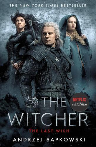 The Last Wish (Witcher, Book 1)