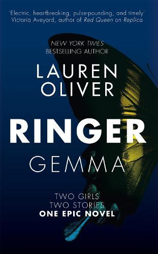 Ringer: Book Two in the addictive, pulse-pounding Replica duology