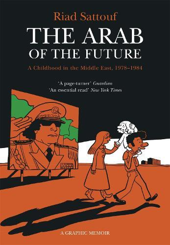The Arab of the Future:Volume1
