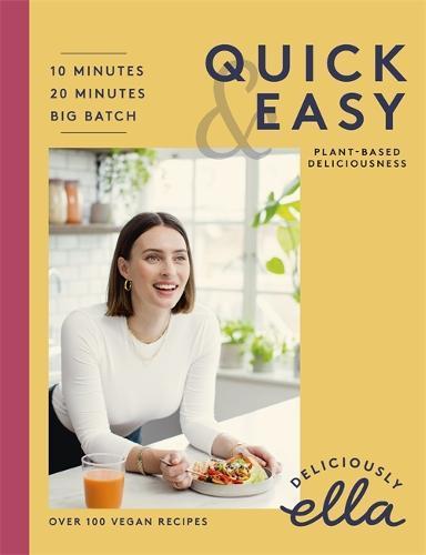 Deliciously Ella: Quick&Easy