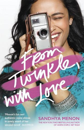 From Twinkle, With Love: The funny heartwarming romcom from the bestselling author of When DimpleMetRishi