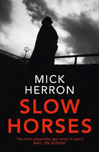 Slow Horses (Slough House,Book1)