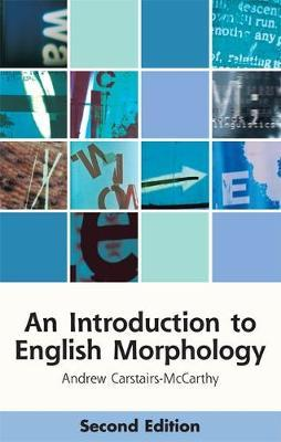 An Introduction to English Morphology: Words andTheirStructure