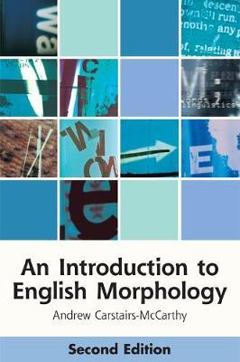 An Introduction to English Morphology: Words and Their Structure(2ndEdition)
