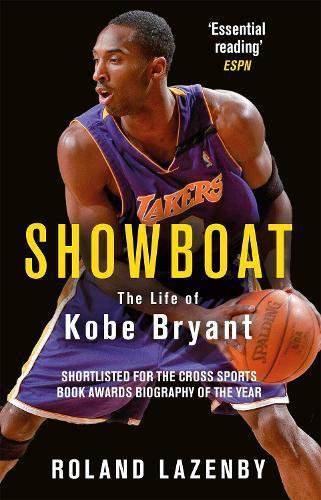 Showboat: The Life ofKobeBryant