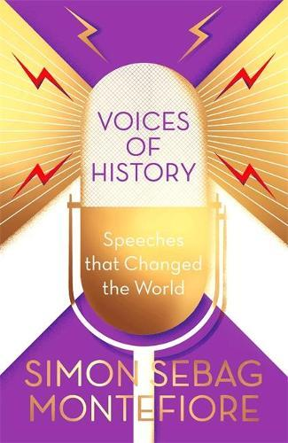 Voices of History: Speeches that ChangedtheWorld