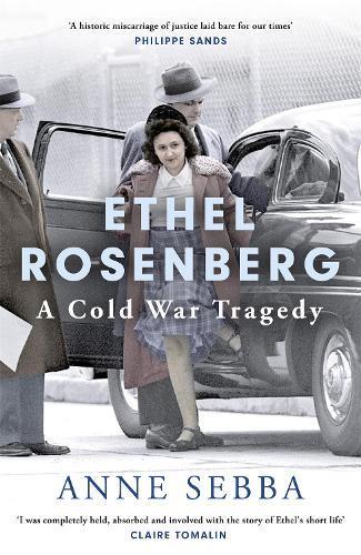Ethel Rosenberg: A ColdWarTragedy