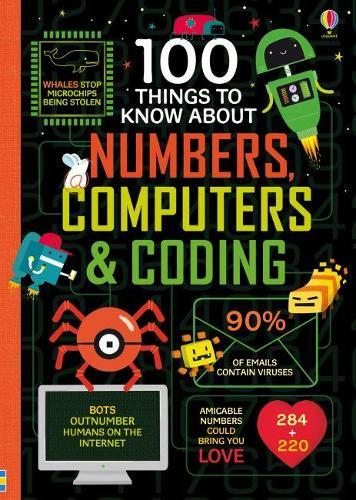 100 Things to Know About Numbers, Computers&Coding