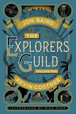 The Explorers Guild: Volume One: A PassagetoShambhala