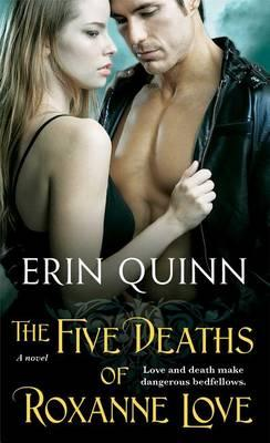 The Five Deaths ofRoxanneLove