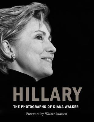 Hillary: The Photographs ofDianaWalker