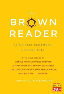 The Brown Reader: 50 Writers RememberCollegeHill