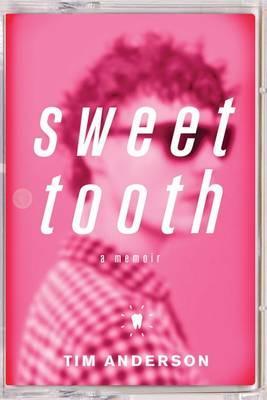 Sweet Tooth:AMemoir