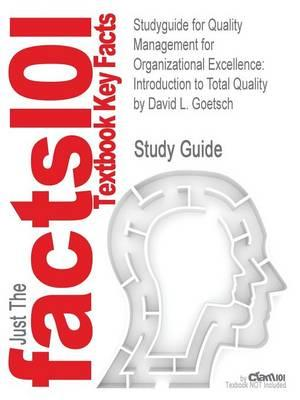 Studyguide for Quality Management for Organizational Excellence: Introduction to Total Quality by Goetsch, David L.,ISBN9780132558983