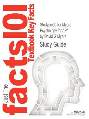 Studyguide for Myers Psychology for AP* by Myers, David G, ISBN 9781429244367