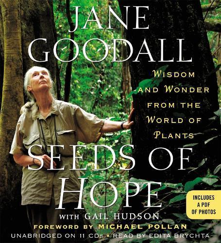 Seeds of Hope: Wisdom and Wonder from the WorldofPlants