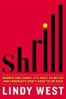 Shrill: Notes from aLoudWoman