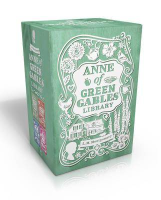 Anne of Green Gables Library: Anne of Green Gables; Anne of Avonlea; Anne of the Island; Anne's HouseofDreams