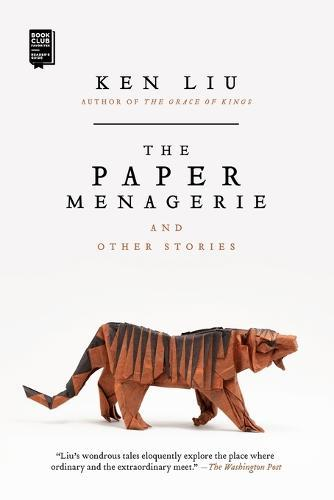 The Paper Menagerie andOtherStories
