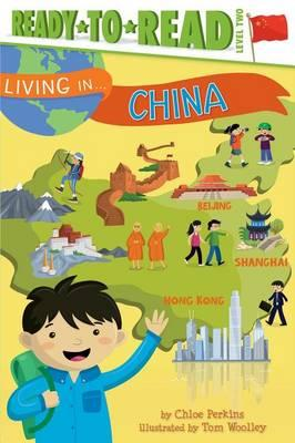 Living in . . . China: Ready-To-ReadLevel2