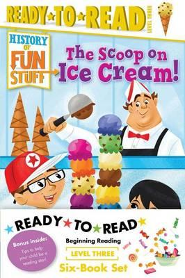 History of Fun Stuff Ready-To-Read Value Pack: The Tricks and Treats of Halloween!; The Scoop on Ice Cream!; The Deep Dish on Pizza!; The Sweet Story of Hot Chocolate!; The High Score and Lowdown on Video Games!; The Explosive StoryofFireworks!