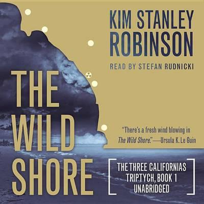 The Wild Shore Lib/E