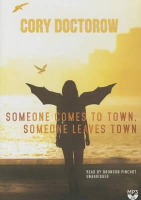 Someone Comes to Town, Someone Leaves Town Lib/E