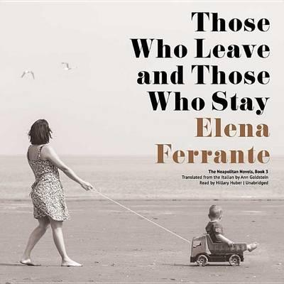 Those Who Leave and Those Who Stay
