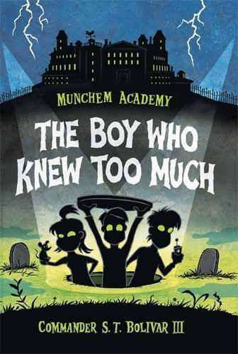 Munchem Academy 01 The Boy Who KnewTooMuch