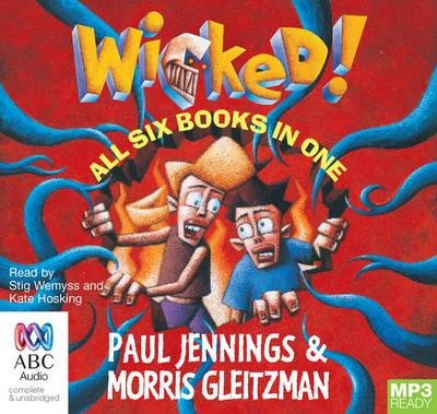 The Wicked! Series: All Six Books in One