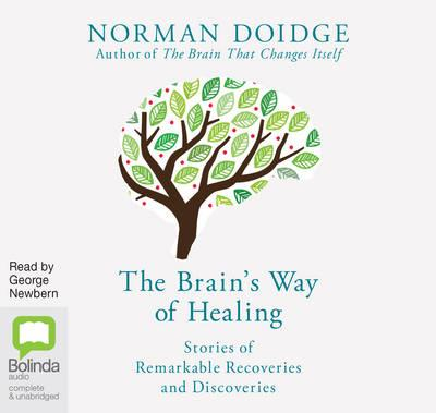 The Brain's Way of Healing: Stories of Remarkable Recovery andDiscovery(Audiobook)