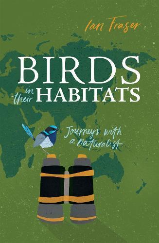 Birds in Their Habitats: Journeys withaNaturalist