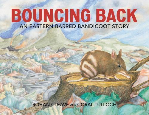Bouncing Back: An Eastern BarredBandicootStory