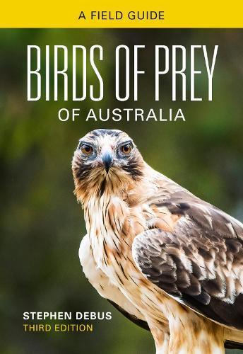 Birds of Prey of Australia: AFieldGuide