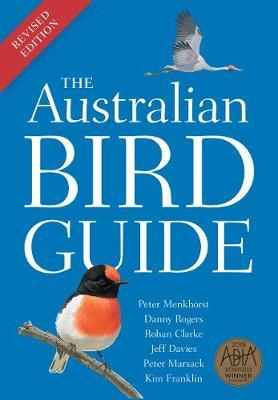 The Australian Bird Guide: Revised Edition