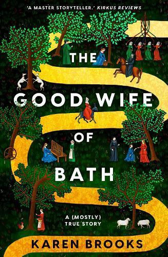 The Good Wife of Bath: A (Mostly)TrueStory