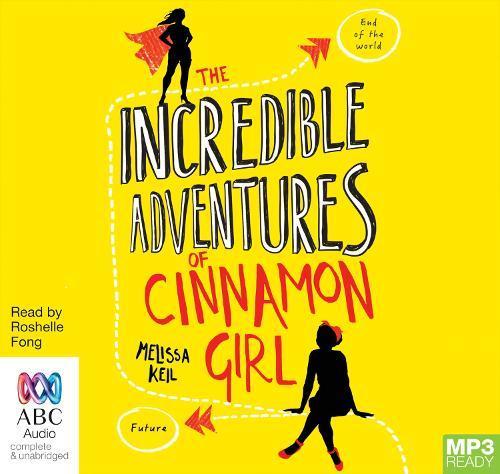 The Incredible Adventures ofCinnamonGirl