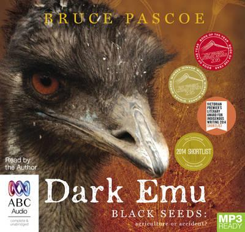 Dark Emu: Black Seeds: AgricultureorAccident?