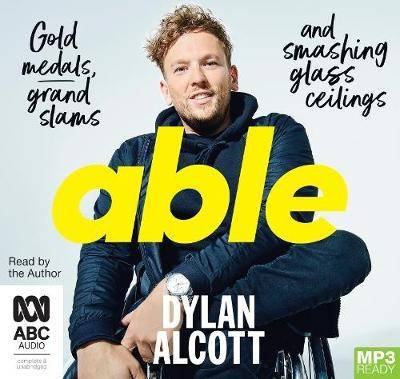Able: Gold Medals, Grand Slams and SmashingGlassCeilings