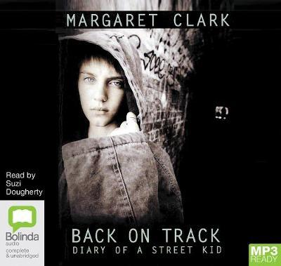 Back on Track: Diary of aStreetKid