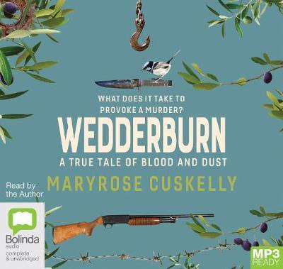 Wedderburn: A true tale of blood and dust